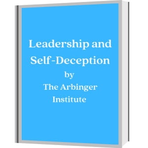 leadership-and-self-deception-by-the-arbinger-institute