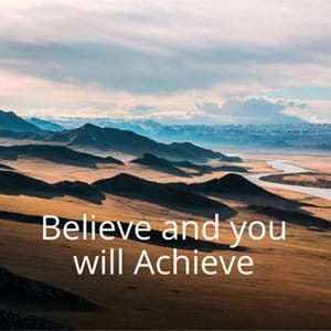 Believe and you will Achieve