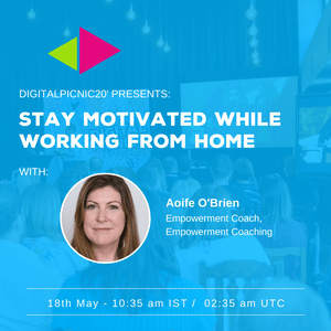 Digital Picnic 20: Stay Motivated While Working from Home