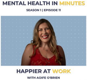 aoife-obrien-mental-health-in-minutes-podcast
