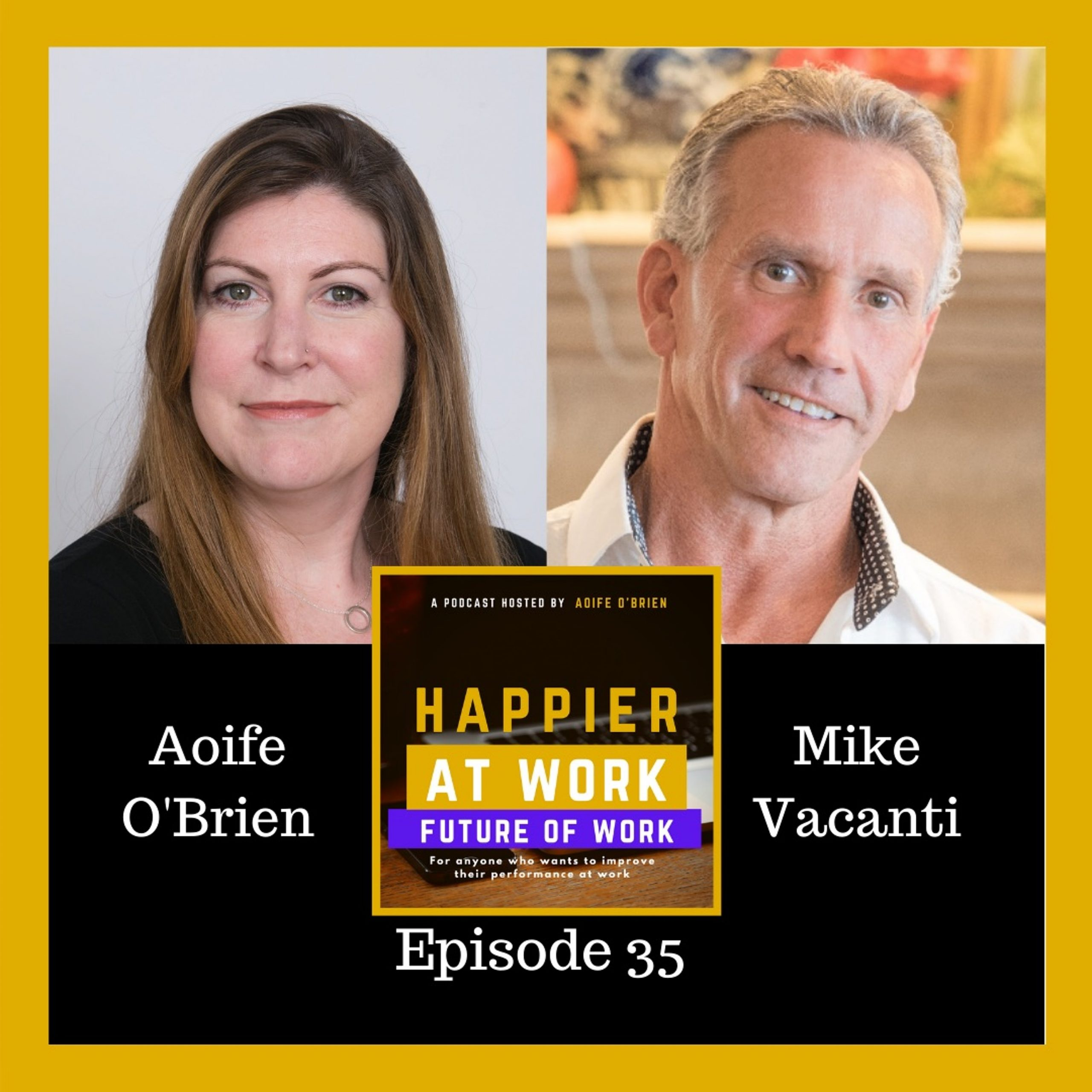 Happier at work podcast Mark Vacanti