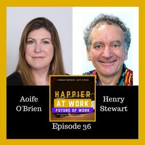 Happier at work Henry Stewart
