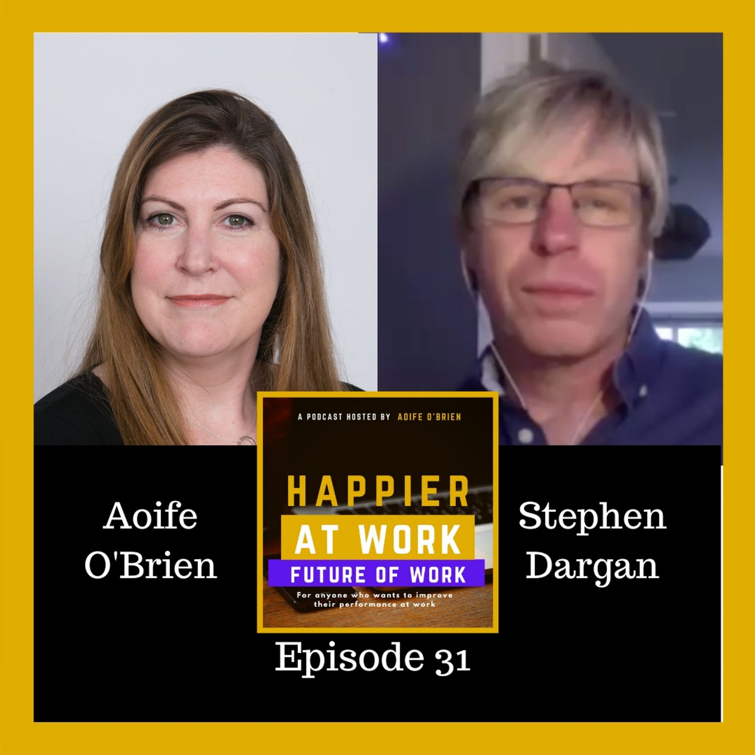 Happier at work podcast Stephen Dargan