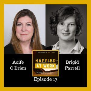 Happier at Work podcast Brigid Farrell